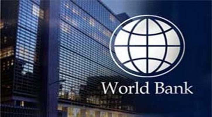 বাংলাদেশকে ১৯১ মিলিয়ন ডলার ঋণ দেবে বিশ্বব্যাংক